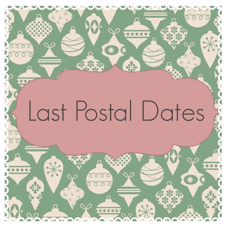 final postal dates