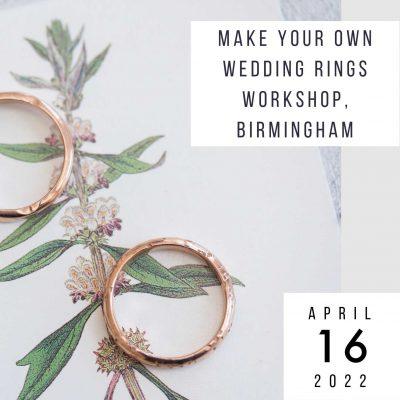 make wedding rings 16 april 2022